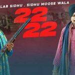 22 22 (Official Video) Gulab Sidhu | Sidhu Moose Wala | Latest Punjabi Songs 2021| Sidhu Moose Wala New Punjabi Video Song
