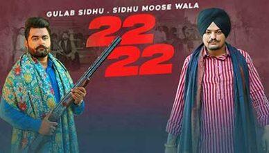 22 22 Sidhu Moose Wala | New Punjabi Video Song