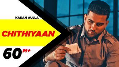 KARAN AUJLA | Chithiyaan (Official Video)