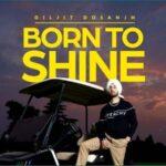 Diljit Dosanjh: Born To Shine (Official Music Video) Diljit Dosanjh New Punjabi Video Song 2021