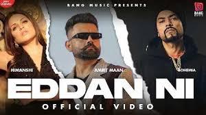 Eddan Ni (Official Video) Amrit Maan Ft Bohemia    Latest Punjabi Songs 2021