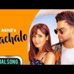 BACHALO (Official Video) Akhil | Nirmaan | New Punjabi Song 2021| Latest Punjabi Love Songs