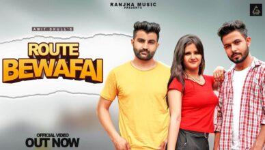 Route Bewafai (Official Video)| Amit Dhull | Anjali Raghav | New Haryanvi Songs Haryanavi 2021 | New Haryanvi Video Song