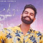 Shadgi - Parmish Verma | Laddi Chahal | Latest Punjabi Songs 2021 | New Punjabi Video Song MP3 Download