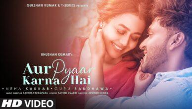 Aur Pyaar Karna Hai Song