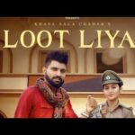 Khasa Aala Chahar: Loot  Liya (Official Video) | Sweta Chauhan | New Haryanvi Songs Haryanavi 2021