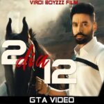 12 DIA 12 (Official Video) | Sippy Gill | Laddi Gill | New Punjabi Video Songs 2021 | Punjabi Video Song Download 2021
