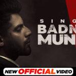 Badnam Munda | Singga | Latest Punjabi Songs 2021 | New Punjabi Songs 2021