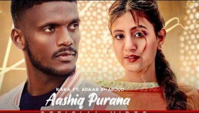 New Punjabi Songs 2021 | KAKA | Aashiq Purana | Anjali Arora Adaab Kharoud Latest Punjabi Song 2021