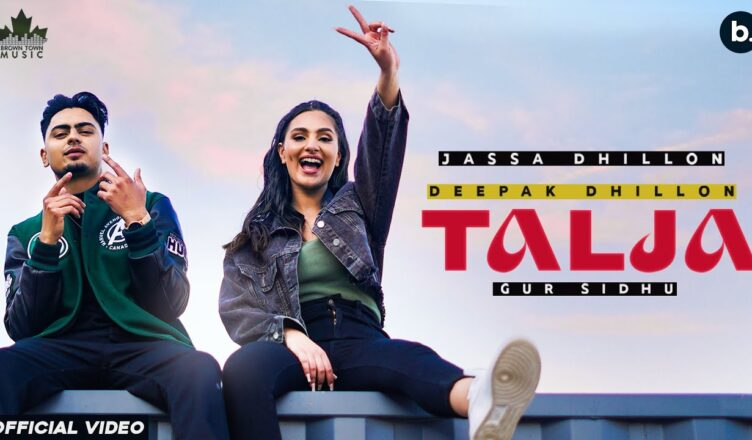 Talja (Official Video) Jassa Dhillon | Deepak Dhillon | New Punjabi Video Song 2021