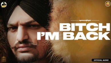 Bitch I'm Back (Official Audio) - Sidhu Moose Wala | New Punjabi Mp3 Song 2021