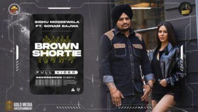 Brown Shortie (Official Video) Sidhu Moose Wala | Sonam Bajwa | New Punjabi Video Song Mp3 Download 2021