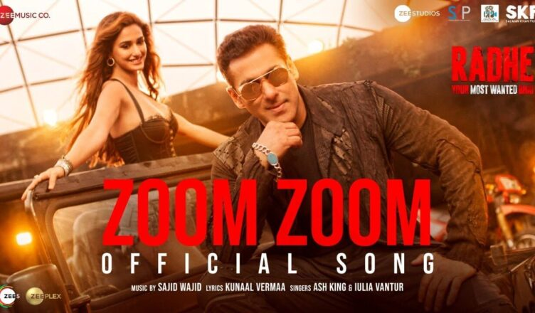 Zoom Zoom | Radhe - Your Most Wanted Bhai |Salman Khan, Disha Patani | New Hindi Song 2021