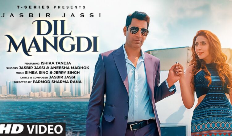Dil Mangdi Video Song