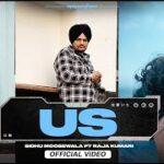 US (Official Video) Sidhu Moose Wala | Raja Kumari | New Punjabi Video Song Mp3 Download