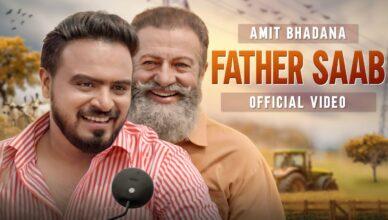 Father Saab ( Official Video ) - Amit Bhadana