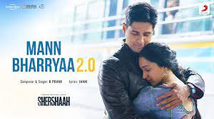 Mann Bharryaa 2.0 – B Praak
