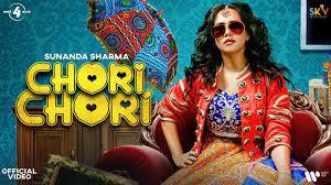 Chori Chori - Sunanda Sharma Ft. Priyank sharma