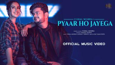 Pyaar Ho Jayega Song Mp3 Download